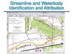 streamline and waterbody identification and attribution29
