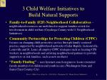 3 child welfare initiatives to build natural supports