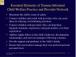 essential elements of trauma informed child welfare practice and provider network