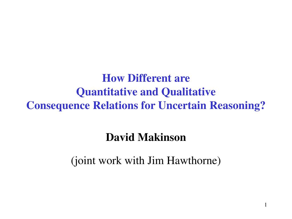 how different are quantitative and qualitative consequence relations for uncertain reasoning l.