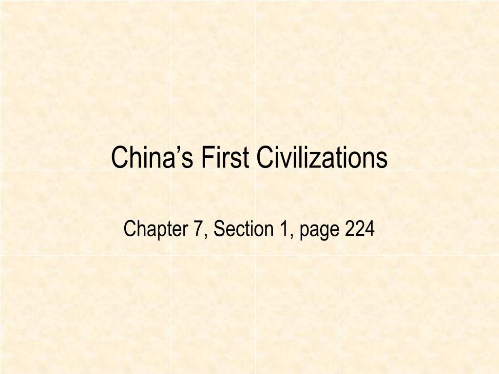 china s first civilizations l.