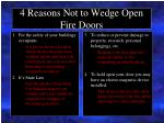 4 reasons not to wedge open fire doors