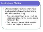 institutions matter