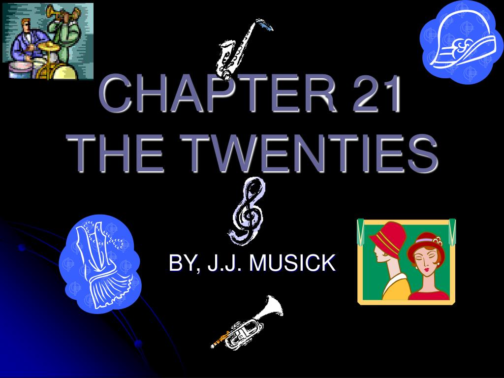 chapter 21 the twenties l.