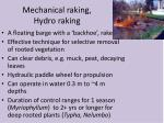 mechanical raking hydro raking