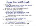 google scale and philosophy