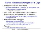 master namespace management logs