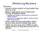 shared log recovery