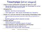 timestamps 64 bit integers