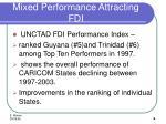 mixed performance attracting fdi