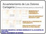 acuartelamiento de los dolores cartagena terrenos pertenecientes a 2 registros