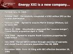 energy xxi is a new company