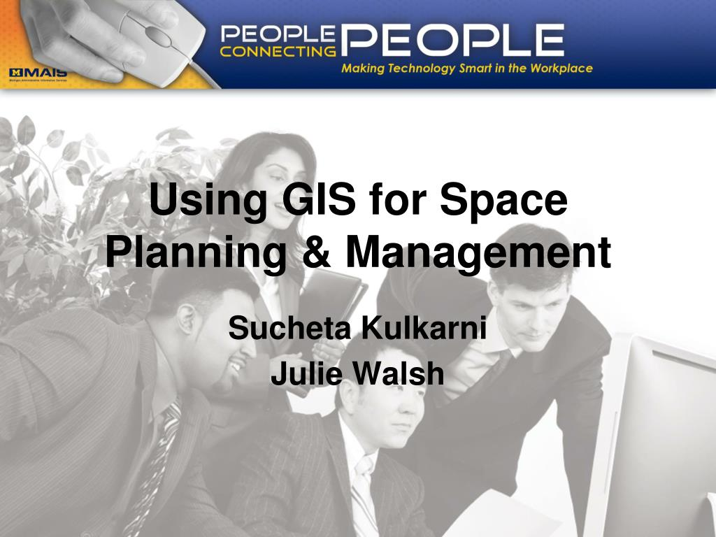 using gis for space planning management l.