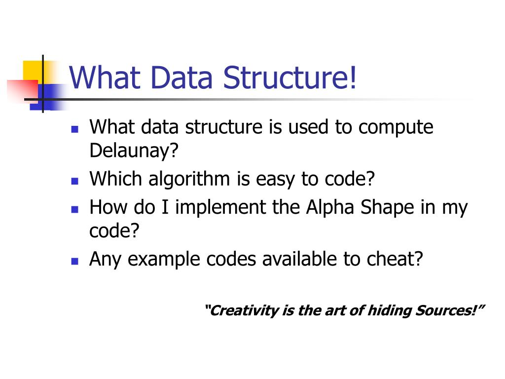 What Data Structure!