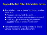 beyond the set other intervention levels