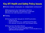 key afi health and safety policy issues