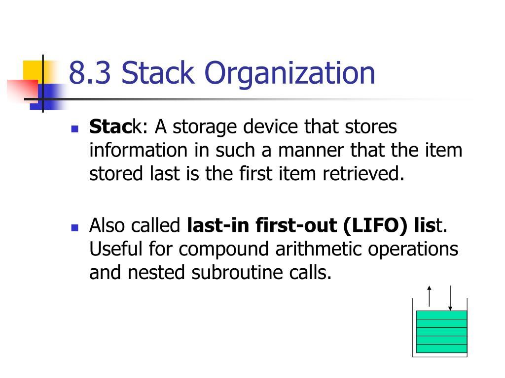 8 3 stack organization l.