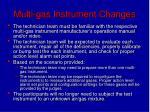 multi gas instrument changes