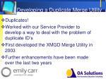 developing a duplicate merge utility