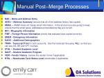 manual post merge processes