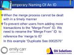 temporary naming of an id