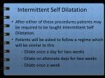 intermittent self dilatation
