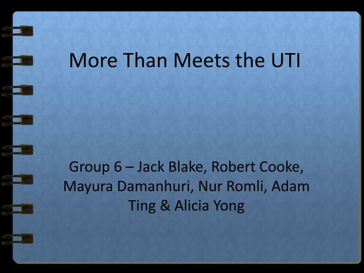 more than meets the uti n.