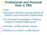 professional and personal role in pbs