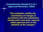 comprehensive standard 3 12 1 approved december 2006