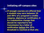 initiating off campus sites27