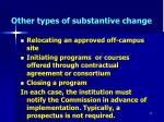 other types of substantive change35