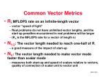 common vector metrics