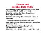 vectors and variable data width