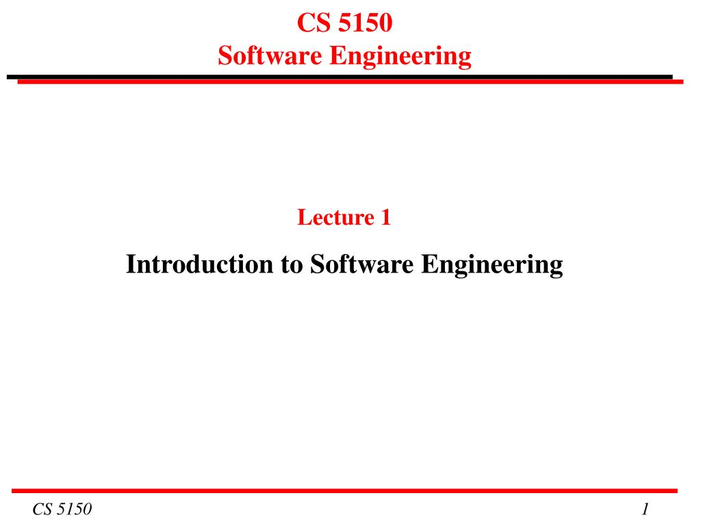 cs 5150 software engineering l.