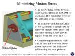 minimizing motion errors