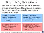 notes on the dry machine concept