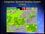 integrated terminal weather system itws