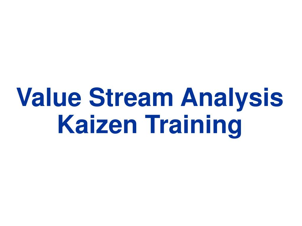 value stream analysis kaizen training l.