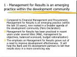 1 management for results is an emerging practice within the development community
