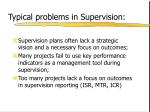 typical problems in supervision