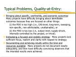 typical problems quality at entry