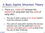 a basic capital structure theory