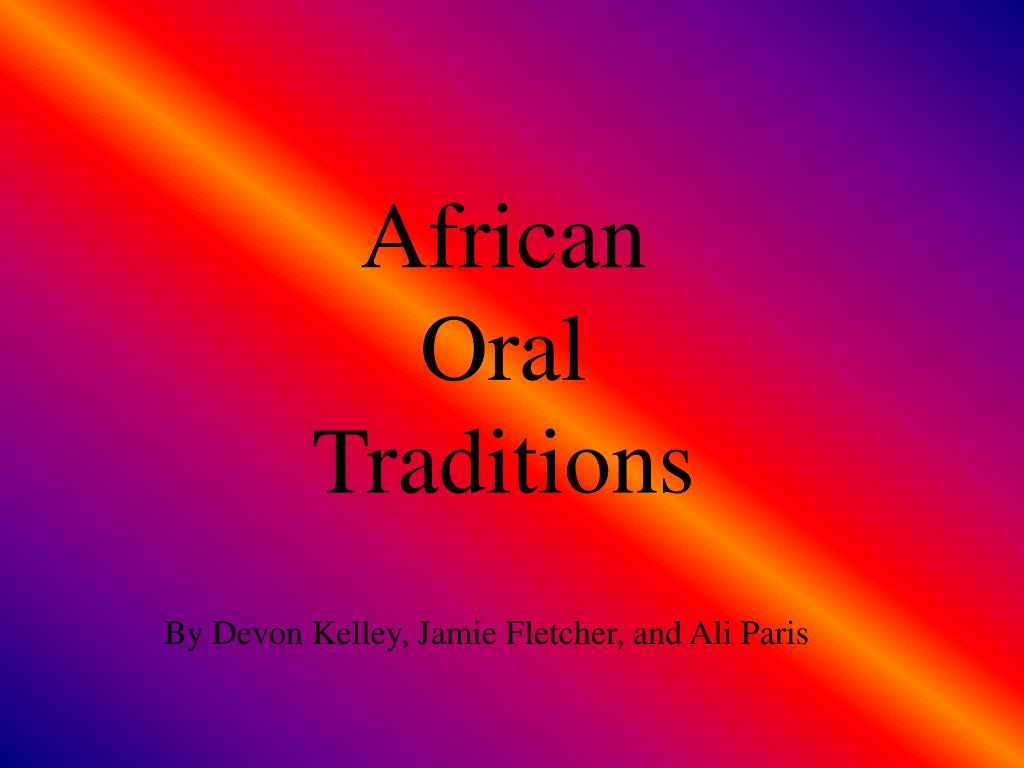 african oral traditions l.