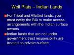 well plats indian lands