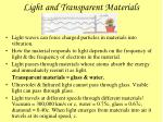 light and transparent materials