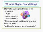 what is digital storytelling
