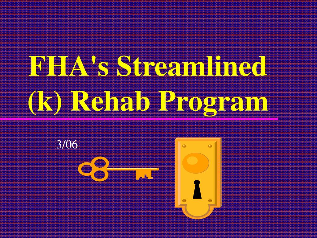 fha s streamlined k rehab program l.