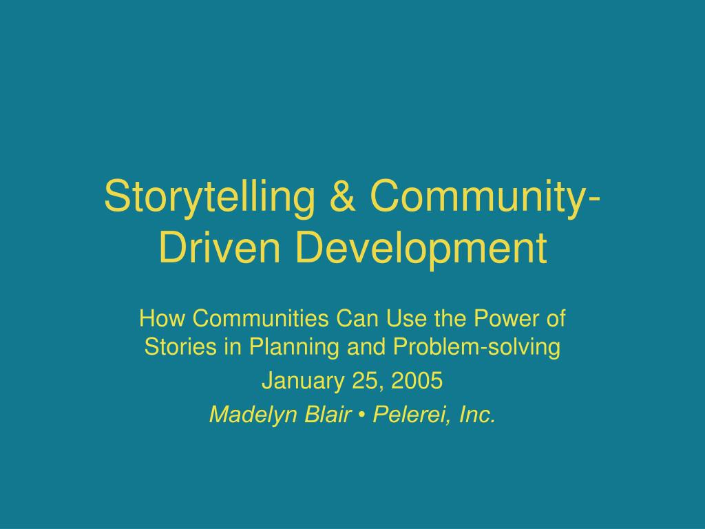 storytelling community driven development l.