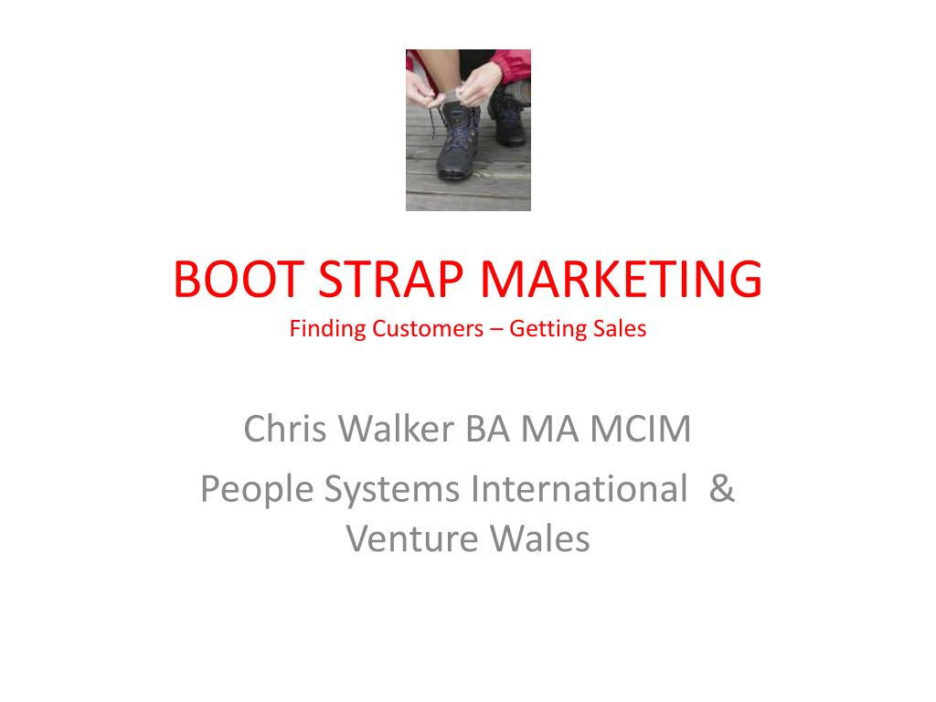 boot strap marketing finding customers getting sales l.