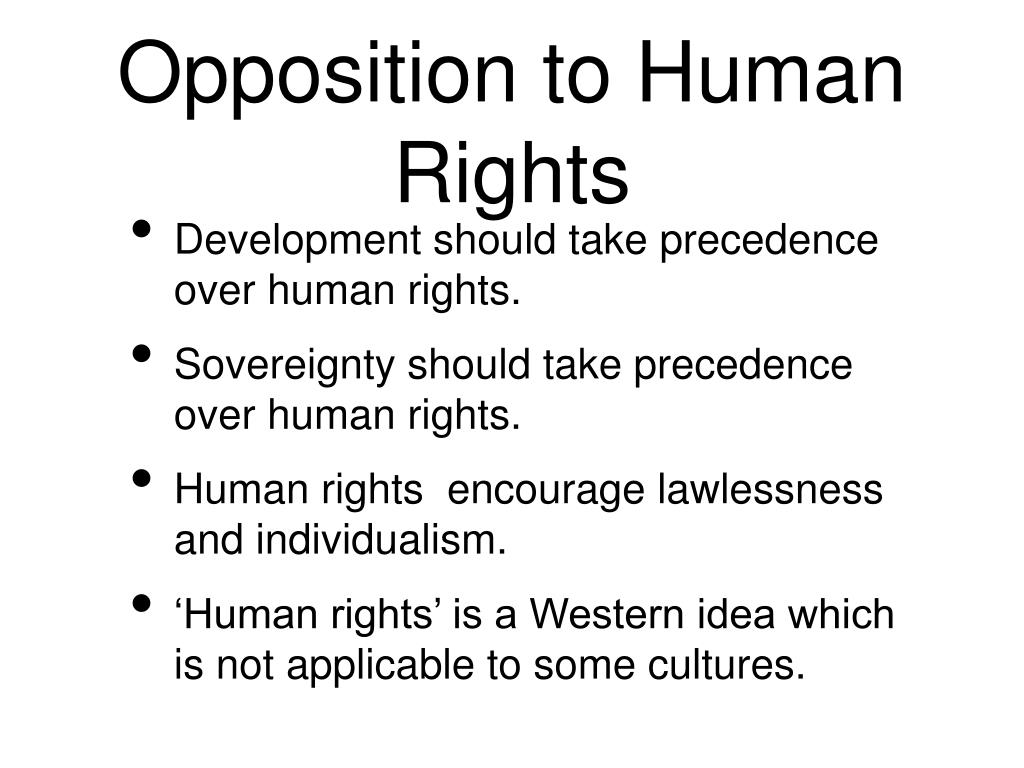 Opposition to Human Rights